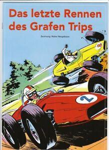 Das letzte Rennen des Grafen Trips Softcover Comic von Walter Neugebauer in Top