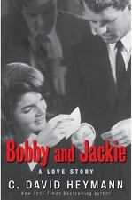 Bobby and Jackie : A Love Story by C. David Heymann (2009, Hardcover, 1st Ed)