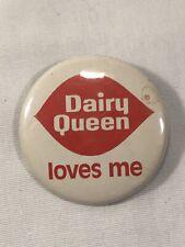1980s DAIRY QUEEN BUTTON PIN