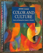 John Gage COLOR AND CULTURE hcdj 1st NA ed 1993  Abstract to Antiquity Used-GOOD