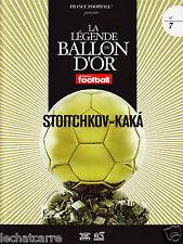 La Légende du Ballon d'Or N°7 - DVD + Fascicule - Stoitchkov & Kakà - 2008