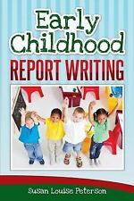 Early Childhood Report Writing by Susan Louise Peterson (2016, Paperback)