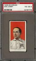 Rare 1909-11 T206 Doc Casey Sovereign 350 Montreal PSA 4 VG - EX