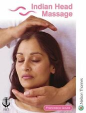 Indian Head Massage: 3 By Francesca Gould