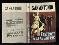 """San-Antonio : C'est mort et ça ne sait pas """" Editions Fleuve Noir N° 71 """""""