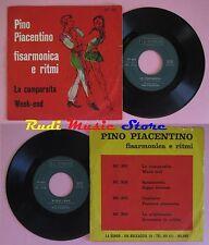 LP 45 7'' PINO PIACENTINO La cumparsita Week-end LA SONOR fisarmonica cd mc dvd