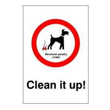 Clean It Up Maximum Penalty £1000 Dog Fouling Sign 200mm x 300mm Rigid Plastic