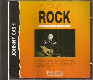 MUSIQUE CD LES GENIES DU ROCK EDITIONS ATLAS - JOHNNY CASH I WALK THE LINE N°12