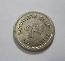 7 UP VINTAGE LOS ANGELES CA GOOD FOR 5¢ IN TRADE TOKEN BOOSTERS CLUB