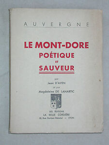 Le Mont Dore poétique et sauveur Aven & Lanartic - Auvergne avec blason EAS 1942