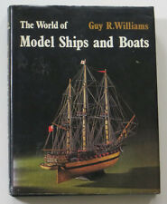 The World of Model Ships and Boats Hardcover Guy R. Williams 1971