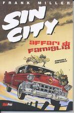 SIN CITY - AFFARI DI FAMIGLIA (F.Miller) - SCONTO 25% - ed. Magic Press