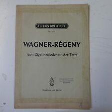 WAGNER - REGENY acht zigeunerlieder aus der tatra , breitkopf 5855