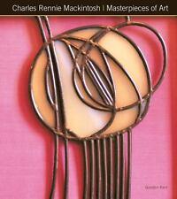 Charles Rennie Mackintosh Masterpieces of Art (Hardback or Cased Book)