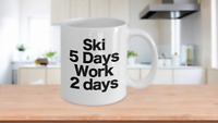 Ski Mug White Coffee Cup Funny Gift for Water Skier Downhill Skier Cross Country