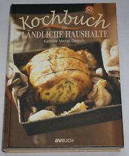 Meindl-Dietrich - KOCHBUCH für ländliche Haushalte - 60. Auflage