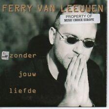 (AE231) Ferry Van Leeuwen, Zonder Jouw Liefde - 1998 CD
