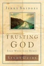 Trusting God Discussion Guide: Even When Life Hurts, Jerry Bridges, Good Book