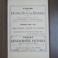 PUBLICITE ANCIENNE 1898 VENISE HOTEL ROYAL DANIELI GRAND HOTEL VICTORIA ITALIE