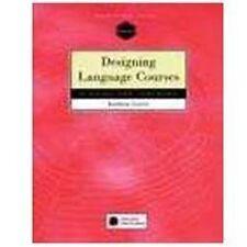 Designing Language Courses Kathleen Graves