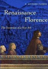 Renaissance Florence : The Invention of A New Art (Trade Version) (Perspectives)