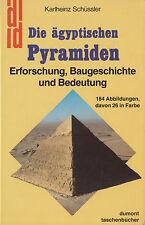 DuM- t 135 SCHÜSSLER : DIE ÄGYPTSCHEN PYRAMIDEN  ERFORSCHUNG - BAUGESCHICHTE  a