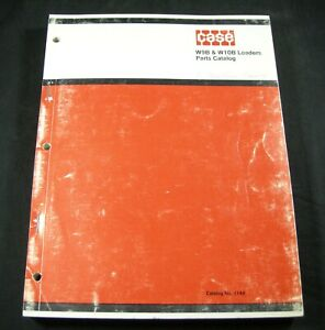 CASE W9B W10B Wheel Loaders Tractor Parts Manual Book Catalog LIst 1144 OEM