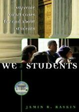 We the Students: Supreme Court Decisions for and About Students
