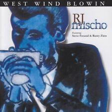 West Wind Blowin' ~ MISCHO,R.J. CD