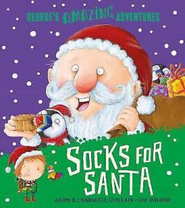 SOCKS FOR SANTA by Adam Guillain - Preschool Bedtime Christmas Story Book - NEW