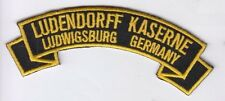 Ludendorff Kaserne, Ludwigsburg Germany embroidered patch