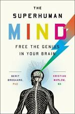 The Superhuman Mind: Free the Genius in Your Brain (Hardback or Cased Book)