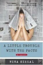 Good, A Little Trouble with the Facts, Siegal, Nina, Book