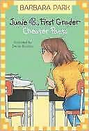 Junie B., First Grader Cheater Pants by Barbara Park