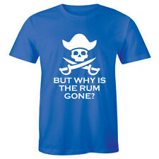 Pirates Jack Skull Boating Alcohol T-Shirt Why Is The Rum Gone Funny Mens Tee