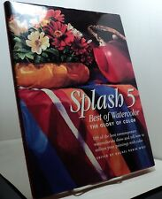 Splash 5 - Best of Watercolor - The Glory of Color - 1998- First edition