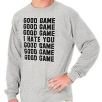 Good Game I Hate You Funny Sarcastic Gift Long Sleeve Tees Shirts T-Shirts
