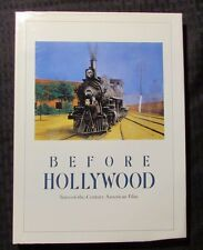 1987 BEFORE HOLLYWOOD Turn Of The Century Film HC/DJ VF/FN+ 1st Hudson Hills