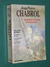 Quand la Cévenne se soulevait Jean-Pierre CHABROL