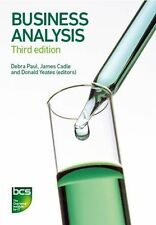 Business Analysis by Paul Turner et al (Paperback 2014) by Paul Turner, James Cadle, Malcolm Eva, Donald Yeates, Debra Paul, Keith Hindle, Craig Rollason (Paperback, 2014)
