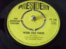 THE JAMAICAN COUSINS  WERE YOU THERE 1967