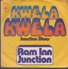 """7"""" Ram In Junction Kwela Kwela / Junction Blues 70`s CBS 7316"""