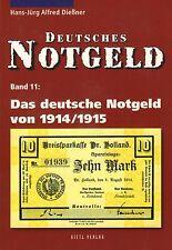 6011: Deutsches Notgeld, Band 11,  Das dt. Notgeld von 1914/1915, Dießner