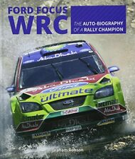 Ford Focus RS WRS World Rally Car 1989 To 2010-Graham Robson