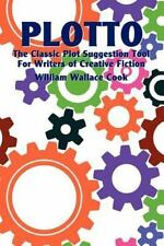 Plotto: The Classic Plot Suggestion Tool For Writers Of Creative Fiction: By ...