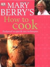 Mary Berry's How to Cook: Easy recipes and foolproof techniques,Mary Berry
