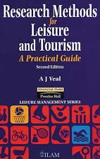 Research Methods for Leisure and Tourism: A Practical Guide (Leisure-ExLibrary