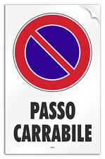 """Cartello PVC adesivo """"PASSO CARRABILE"""" garage/negozio/laboratorio/officina"""