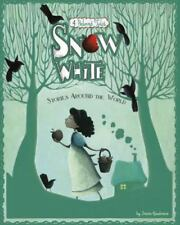 Multicultural Fairy Tales: Snow White Stories Around the World : 4 Beloved...