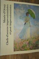 Chefs d'oeuvre impressionnistes et post-impressionnistes / Musée d'Orsay /  8-2